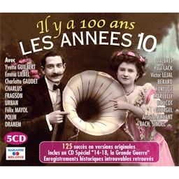 Il y a 100 ans les années 10