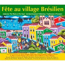 Fête au village Brésilien