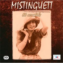 Mistinguett : 50 essentiels