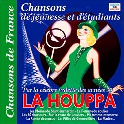 La Houppa : Chansons de jeunesse et d'étudiants
