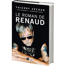 Le roman de Renaud : Thierry Séchan