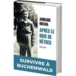 Après le bois de Hêtres : Armand Bulwa