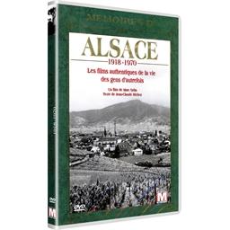Mémoires d'Alsace : 1918-1970