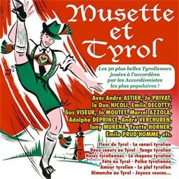 Musette et Tyrol : Privat, Visseur, Verchuren, Horner
