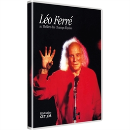 Léo Ferré : Théâtre des Champs-Elysées