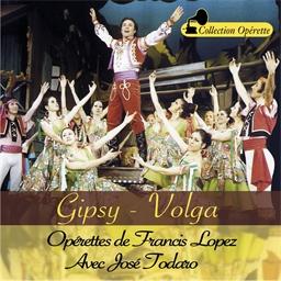 Francis Lopez : Gipsy / Volga