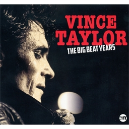 Vince Taylor : The Big Beat Years (CD)