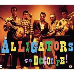 Les Alligators : Ça décoiffe (CD)