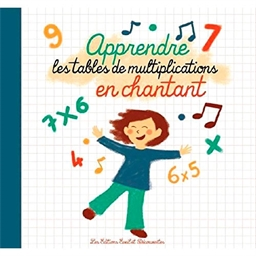 Apprendre les multiplications en chantant