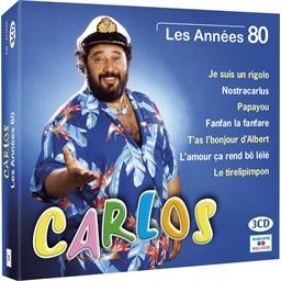 CARLOS : Les Années 80