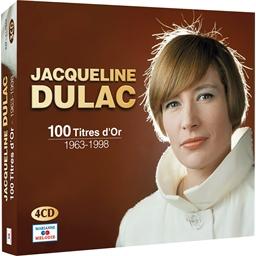 Jacqueline Dulac : 100 Titres 1963 - 1998