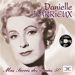 Danielle Darrieux : Mes succès des années 50 (CD)