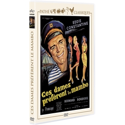 Ces dames préfèrent le mambo : Lino Ventura, Eddie Constantine, …