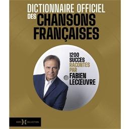 Dictionnaire officiel des chansons françaises : Fabien Lecœuvre