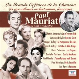 Paul Mauriat : Les Grands Orfèvres de la chanson