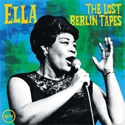 Ella Fitzgerald : The Lots Berlin Tapes