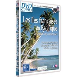 Les îles françaises de Pacifique : Archipels aux antipodes