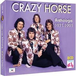 Crazy Horse : Anthologie 1971 - 1991