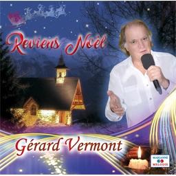 Gérard Vermont : Reviens Noël