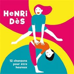 Henri Des : 12 chansons pour être heureux
