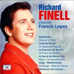 Richard Finell : Chante Francis Lopez