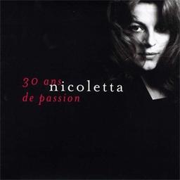 Nicoletta : 30 ans de passion