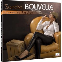 Sandra Bouvelle : Fureur et Passion