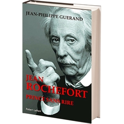 Jean Rochefort, prince sans rire : Jean-Philippe Guérand