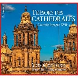 Trésors des cathédrales : Nouvelle-Espagne XVIIème siècle