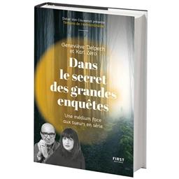 Nos enquêtes extraordinaires : Geneviève Delpech, Karl Zéro...