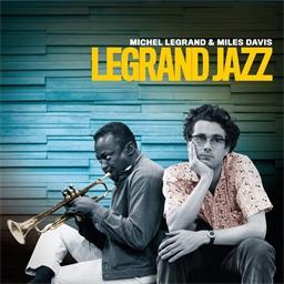 Michel Legrand & Miles Davis : Legrand Jazz