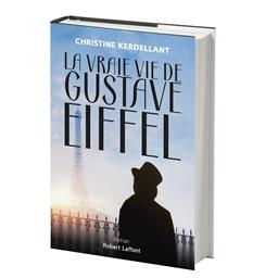 La vraie vie de Gustave Eiffel : Christine Kerdellant