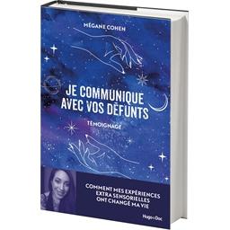Mégane Cohen : Je communique avec vos défunts