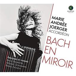 Marie Andrée Joerger : Bach en miroir