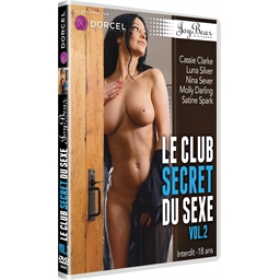 Le club secret du sexe - volume 2 : Cassie Clarke, Luna Silver, Nina Sever…