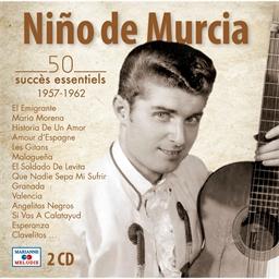 Niño de Murcia : 50 succès essentiels 1957 - 1962 (2 CD)