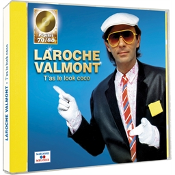 Laroche Valmont : T'as le look coco !