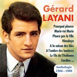 Gérard Layani : Anthologie 1966-1988