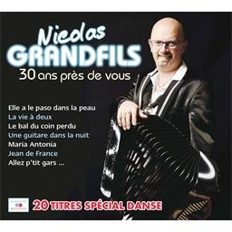 Nicolas Grandfils : 30 ans près de vous