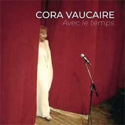 Cora Vaucaire : Avec le temps
