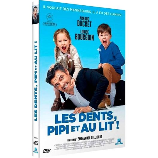 Les dents, pipi et au lit ! : Louise Bourgoin, Arnaud Ducret