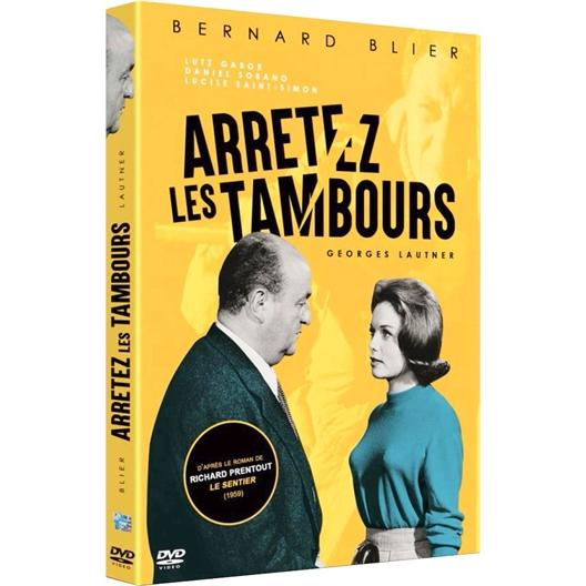 Arrêtez les tambours : Bernard Blier, Lucile Saint-Simon, Lutz Gabor, …