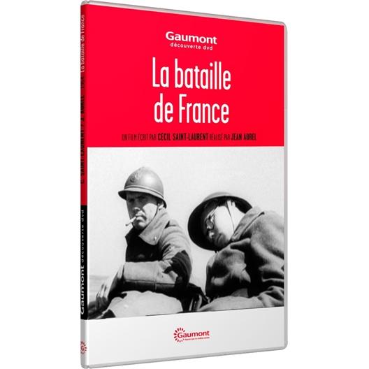 La bataille de France : Écrit par Cécil Saint-Laurent – Réalisé par Jean Aurel
