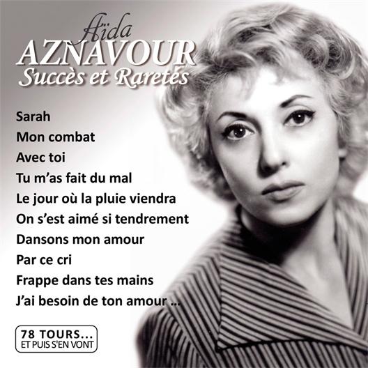 Aïda Aznavour Succès et Raretés