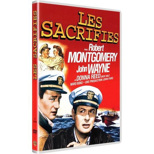 Les sacrifiés : Robert Montgomery, John Wayne…
