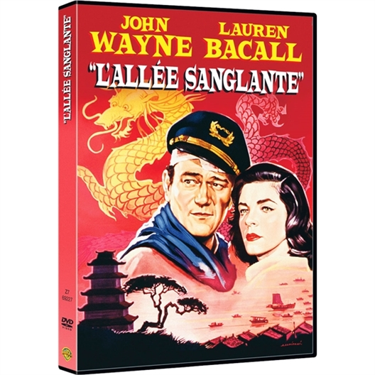 L'allée sanglante : John Wayne, Lauren Bacall…