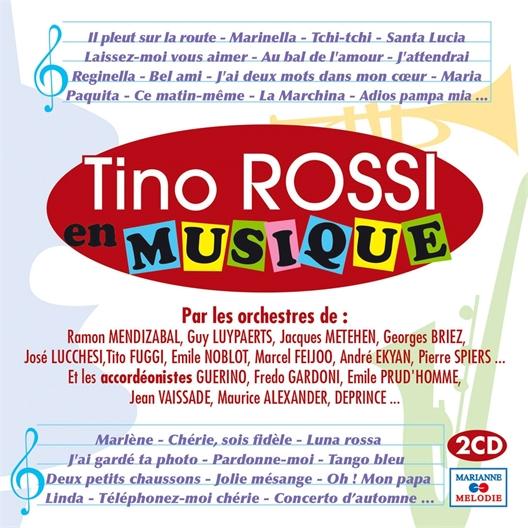 Tino Rossi : En musique