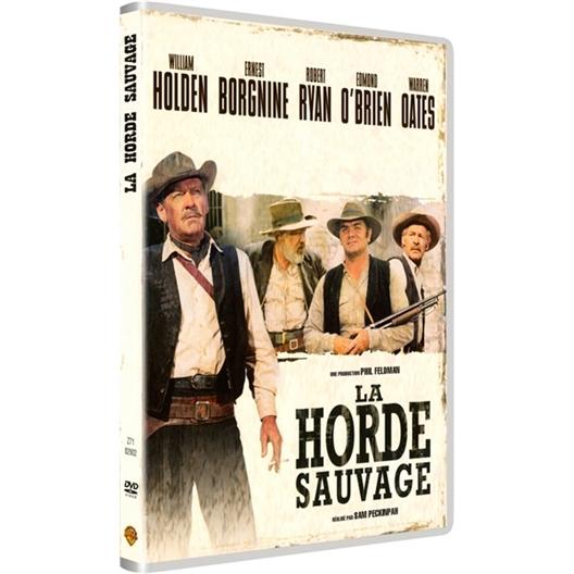 La Horde Sauvage : William Holden, Ernest Borgnine, Robert Ryan