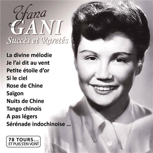 Yana Gani Succès et Raretés