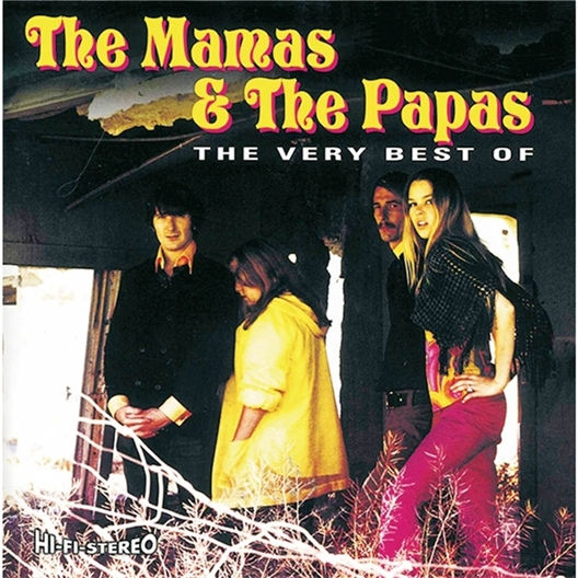 The Mamas & The Papas : The Very best of